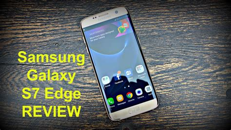 edge review samsung galaxy s7 edge review the best smartphone