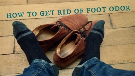 how to get rid of foot odor in shoes 23 ways on how to get rid of foot odor naturally fast