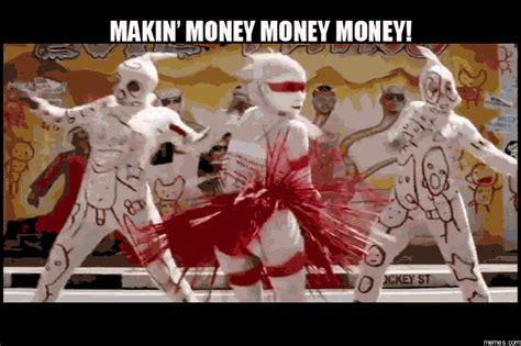 Make Money Meme - making money memes com