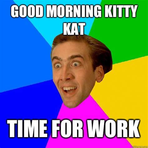 Morning Memes Morning Work Meme Images