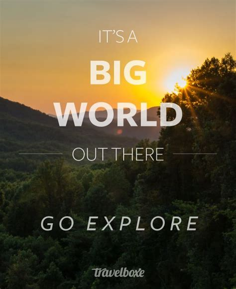 Adventure And Explore explore the world quotes quotesgram