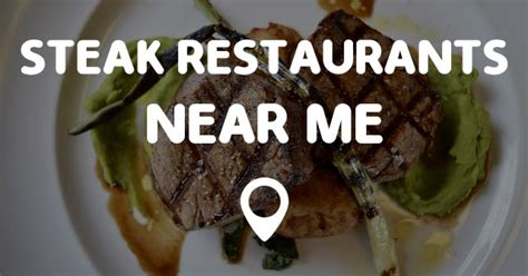 restaurants near me steak restaurants near me points near me