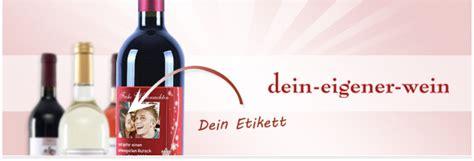 Wein Etiketten Drucken Lassen by Dein Eigener Wein Wein Etiketten Selbst Gestalten Your