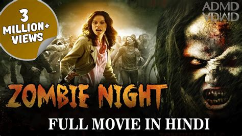 film action zombie zombie night 2016 new full movie in hindi hollywood
