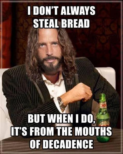 Meme Chris - chris cornell meme this is fantastic hahaha hilarious