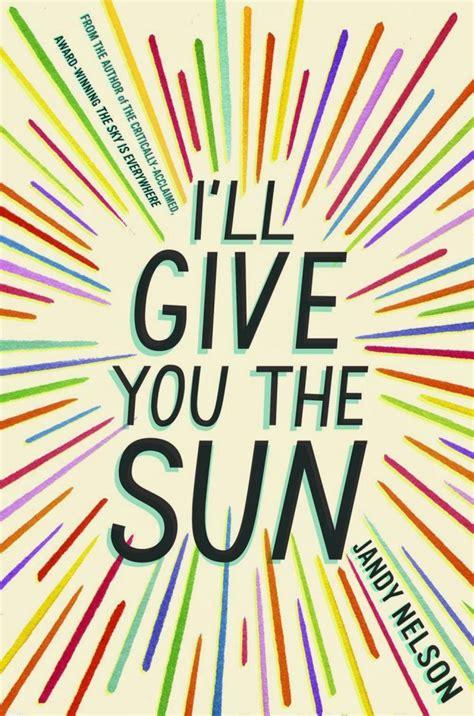 1406326496 i ll give you the sun i ll give you the sun
