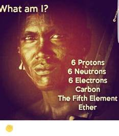 Element With 6 Protons Fifth Element Memes Of 2017 On Sizzle Asian