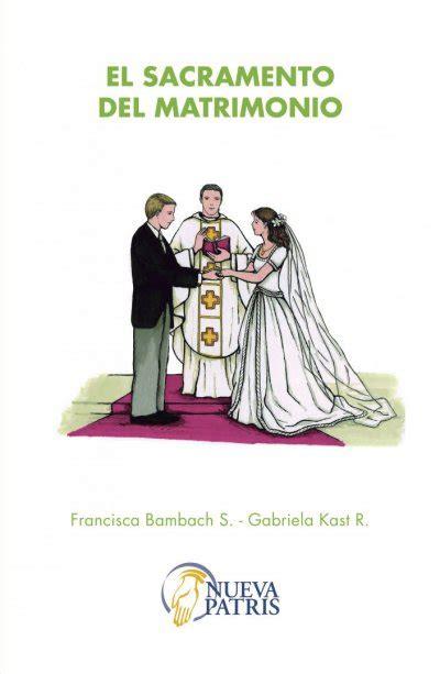imagenes ironicas del matrimonio el sacramento del matrimonio patris