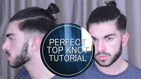 perfect top knot men men s hair perfect top knot man bun tutorial youtube