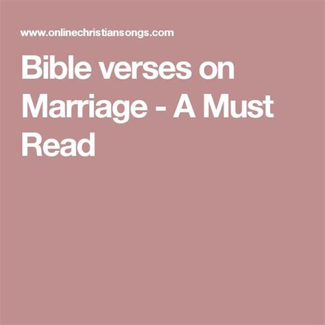Different Wedding Bible Verses by 25 Best Ideas About Bible Verses On Marriage On