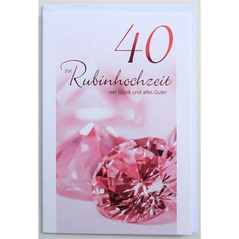 einladung rubinhochzeit gl 252 ckwunschkarte rubinhochzeit 40 jahre hochzeitstag