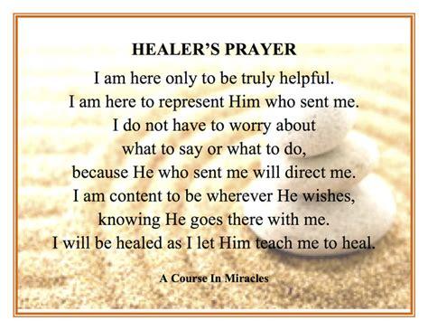 wellness prayers comfort healing a healer s prayer a course in miracles