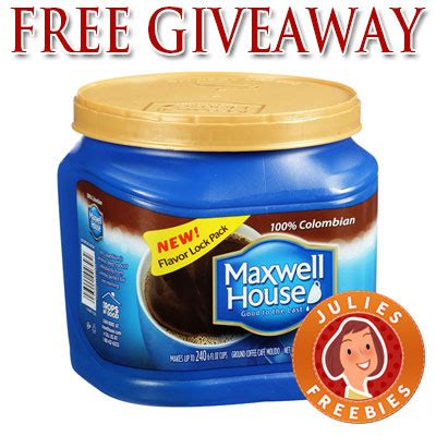 Free House Sweepstakes - free maxwell house product giveaway 500 winners daily julie s freebies