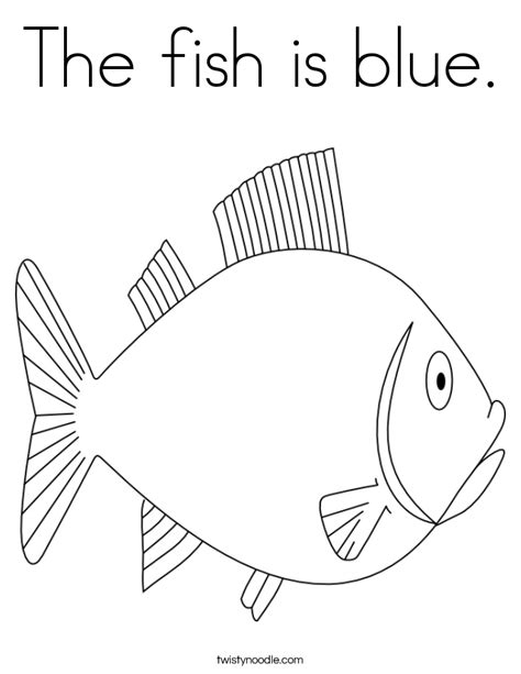 The Fish Is Blue Coloring Page Twisty Noodle Blue Coloring Page
