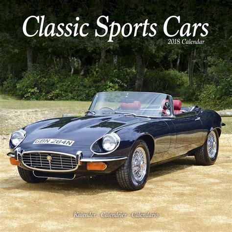 Calendar 2018 Car Classic Sports Cars Calendar 2018 30404 18 Car Calendars
