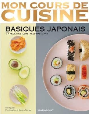 cours de cuisine 77 mon cours de cuisine basiques japonais aux 233 ditions