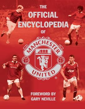 the official manchester united the official encyclopedia of manchester united book by mufc official publisher page simon