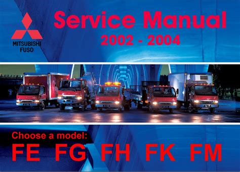 mitsubishi fuso repair manual mitsubishi fuso 2002 2004 service manual pdf