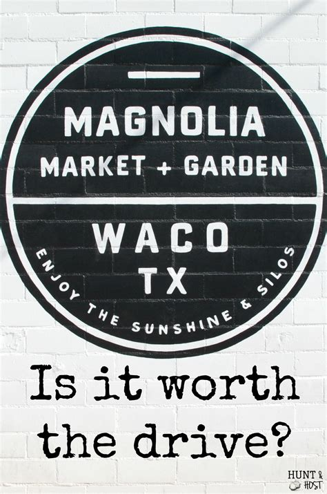 fixer upper logo magnolia market is it worth the drive hunt and host