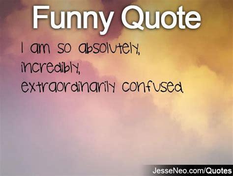 confused quotes confused quotes quotesgram