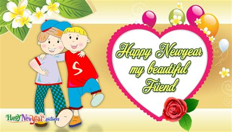 codes for friend of new year happy new year my beautiful friend happynewyear pictures
