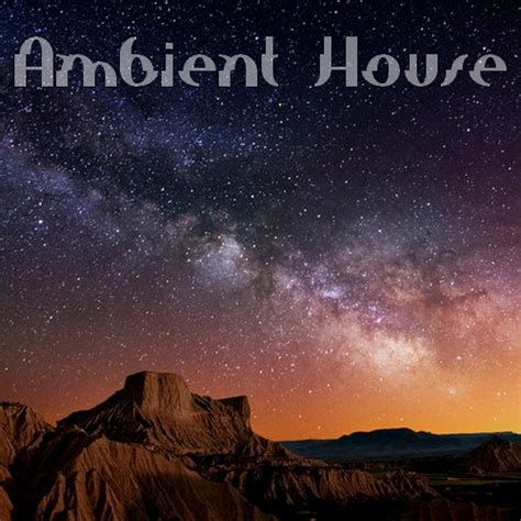 ambient house music 8tracks radio ambient house 20 songs free and music playlist