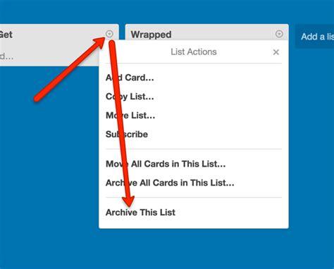 Karet List U archiving lists deleting lists trello help