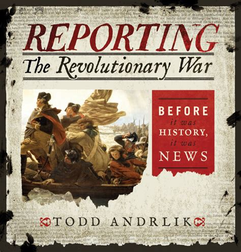 on war books reporting the revolutionary war an with todd