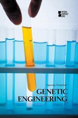 books about genetic engineering genetic engineering noel merino 9780737764253