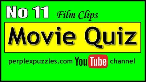 film quiz youtube movie quiz no 11 youtube
