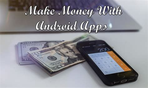 Android App For Making Money Online - 5 crazy methods to make money with android apps trick xpert