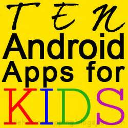 best android apps for toddlers best android apps for while he was napping
