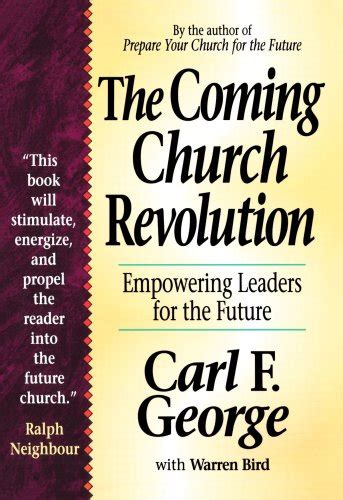 coming revolution the coming church revolution the empowering leaders for the future logan leadership