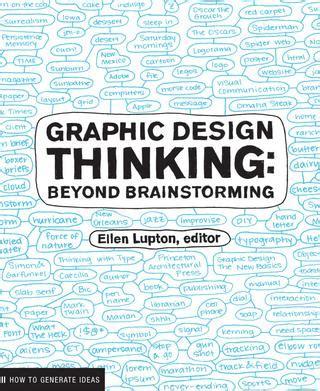 design thinking brainstorming graphic design thinking beyond brainstorming by princeton