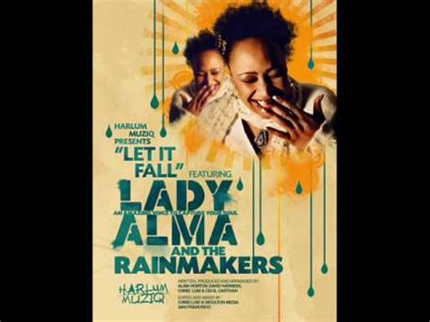Let It Fall alma the rainmakers let it fall harlum mix