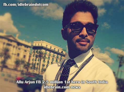 fb to hero allu arjun fb 2 5 million 1st hero in south india telugu