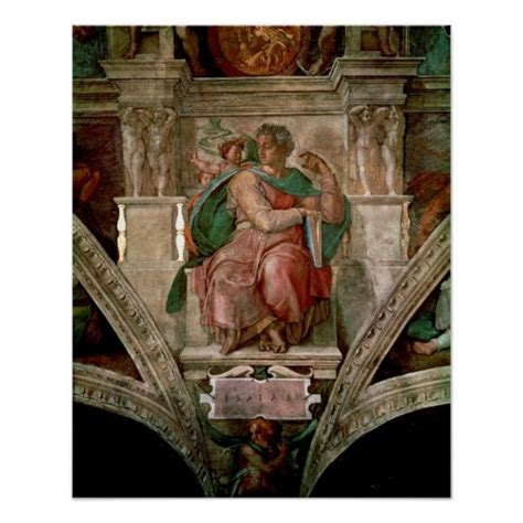 sistine chapel ceiling the prophet isaiah poster zazzle