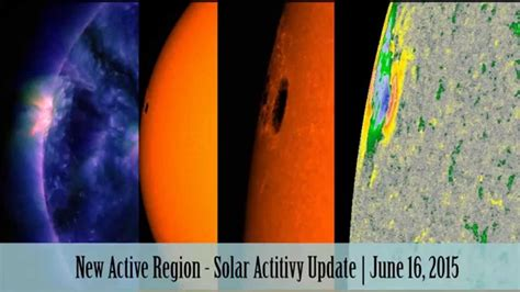 youtube new layout june 2015 new active region solar activity update june 16 2015