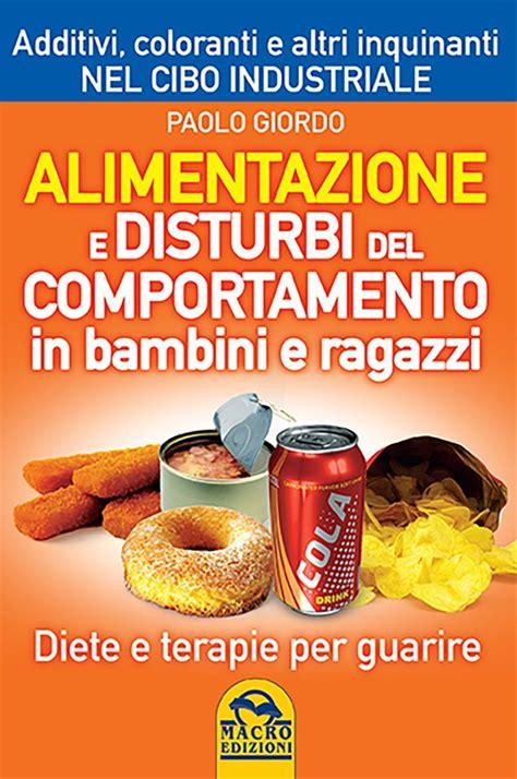 alimentazione in pdf alimentazione e disturbi comportamento in bambini e