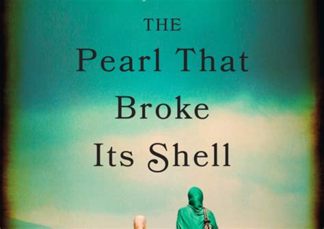 the pearl that broke its shell a novel by nadia hashimi book review the pearl that broke its shell by nadia hashimi lancaster guardian