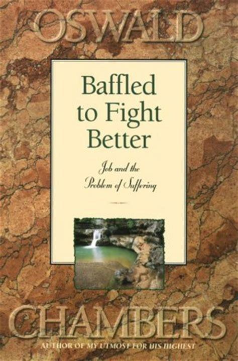 My Oswald Ebook E Book oswald chambers baffled to fight better ebook