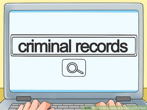 Can You Check Criminal Record Free How To Do A Criminal Background Check 12 Steps With Pictures