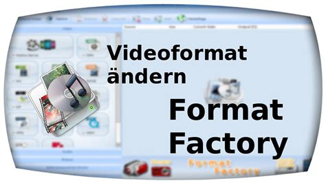 format factory youtube video format 228 ndern format factory deutsch youtube
