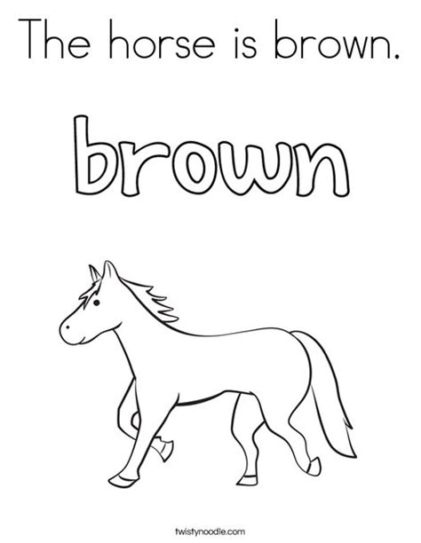 print this coloring page itll print full page the horse is brown coloring page twisty noodle