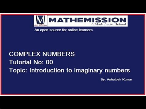 youtube tutorial numbers a brief introduction to imaginary number tutorial 00 youtube
