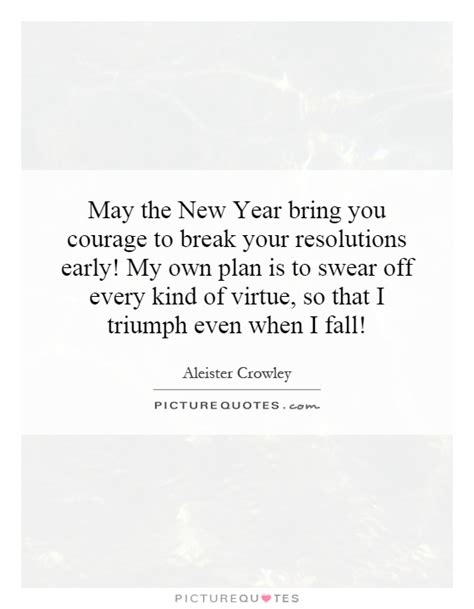 may the new year bring you courage to break your