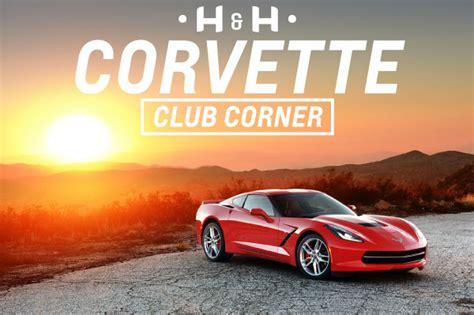 fox valley corvette club corvette club corner h h corvette newsletter