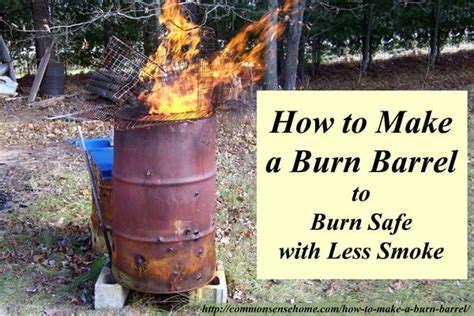 is it safe to burn wood in a gas fireplace how to make a burn barrel burn safe with less smoke