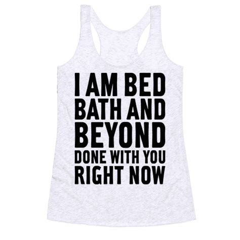 Bed Bath And Beyond Chat by Bed Bath And Beyond Done T Shirts Tank Tops