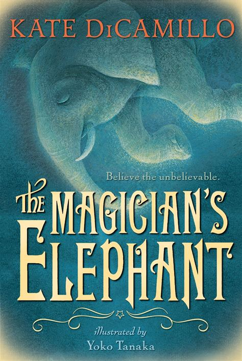 Book Review The Magician S Book Review The Magician S Elephant Newbery And Beyond